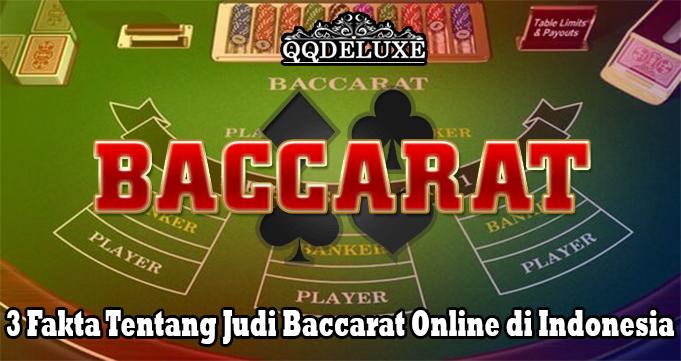 3 Fakta Tentang Judi Baccarat Online di Indonesia