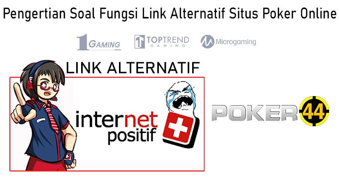 Pengertian Soal Fungsi Link Alternatif Situs Poker Online